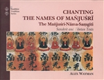 Chanting the Names of Manjushri<br> By: Alex Wayman