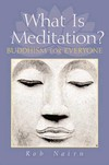 What is Meditation <br> By: Nairn, Rob