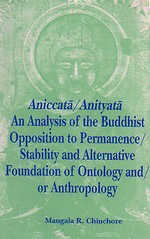 Aniccata Anityata, An Analysis of the Buddhist <br> By: Chinchore