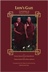 Lion's Gaze:  A Commentary on Tsig Sum Nedek <br> By: Palden Sherab Rinpoche and Tsewang Dongyal Rinpoche