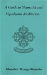 Guide to Shamatha Meditation <br>  By: Thrangu Rinpoche