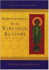 Buddhist Conduct: The Ten Virtuous Actions<br> By: Thrangu Rinpoche