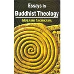 Essays in Buddhist Theology <br> By: Musashi Tachikawa