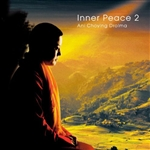 Inner Peace 2, CD  By: Ani Choying Drolma