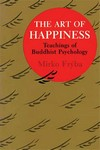 Art of Happiness, Teachings of Buddhist Psychology <br> By: Fryba, Mirko