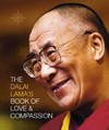 Dalai Lama's Book of Love & Compassion <br>  By: Dalai Lama