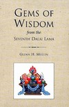 Gems of Wisdom from the Seventh Dalai Lama <br>  Glenn Mullin tr.
