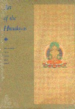 Art of the Himalayas; Treasures from Nepal and Tibet <br>  By: Pal, Pratapaditya