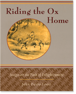 Riding the Ox Home, John Daido  Loori,