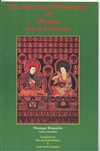 Spiritual Biography of Marpa, the Translator