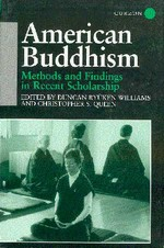 American Buddhism: Methods and Findings in Recent Scholarship <br>  By: Duncan Ryuken Williams; Christ