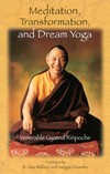 Meditation, Transformation, and Dream Yoga