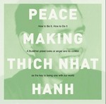 Peacemaking, CD <br> By: Thich Nhat Hanh