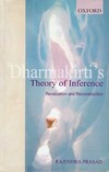 Dharmakirti's Theory of Inference<br> By: Rajendra Prasad
