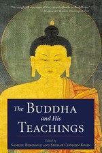 Buddha and His Teachings <br> By Samuel Bercholz and Sherab Chodzin Kohn