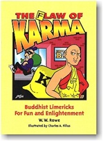 Flaw of Karma: Buddhist Limericks for Fun and Enlightenment