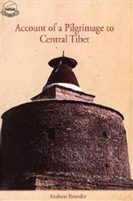 Account of a Pilgrimage to Central Tibet