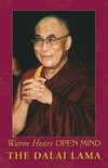 Warm Heart, Open Mind Dalai Lama