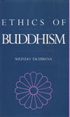 Ethics of Buddhism <br>  By: Shundo Tachibana