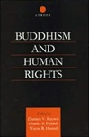 Buddhism and Human Rights <br> By: Keown, Damien V., Charles S. Prebich, Wayne R. Husted