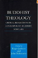 Buddhist Theology: Critical Reflections by Contemporary Buddhist Scholars <br> By: Jackson, Roger and John Makransky