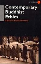 Contemporary Buddhist Ethics <br> By: Keown, Damien