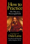 How to Practice The Way to a Meaningful Life, Audio CD <br>  By: Dalai Lama