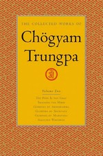 Collected Works of Chogyam Trungpa, Vol. 2