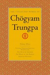 Collected Works of Chogyam Trungpa, Vol. 3 <br>