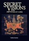 Secret Visions of the Fifth Dalai Lama<br>  By:Samten Gyaltsen Karmay