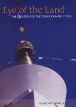 Eye of the Land: The Creation of the Tashi Gomang Stupa (DVD)