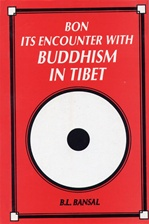 Bon: Its Encounter with Buddhism in Tibet