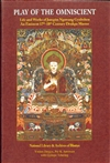Play of the Omniscient : Life and Works of Jamgon Ngawang Gyaltsen, An Eminent 17th-18th Century Drukpa Master <br> By: Yonten Dargye, Per K. Sorensen & Gyonpo Tshering