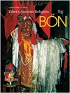 Bon, Tibet's Ancient Religion