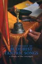 Anthology of Buddhist Tantric Songs