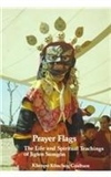 Prayer flags : the life and spiritual teachings of Jigten Sumgon
