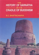 History of Sarnatha or the Craddle of Buddhism