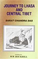 Journey to Lhasa and Central Tibet by Sarat Chandra Das