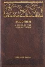 Buddhism A Study of the Buddhist Norm, Caroline Rhys Davids