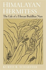 Himalayan Hermitess, The Life of a Tibetan Buddhist Nun  <br>  By: Kurtis R. Schaeffer