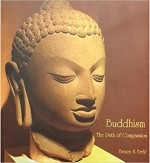 Buddhism: The Path of Compassion, Benoy K Behl