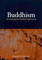 Buddhism: Introducing the Buddhist Experience <br>  By: Mitchell, Donald W.