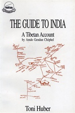 Guide to India, a Tibetan Account <br>  By: Gendun Chopel