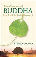 Essence of Buddha: The Path to Enlightenment , Ryuho Okawa