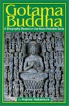 Gotama Buddha: A Biography Based on the Most Reliable Texts, Volume One <br>  By: Nakamura, Hajime