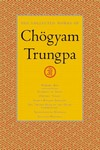 Collected Works of Chogyam Trungpa, Vol. 6