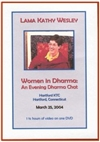 Women in Dharma, DVD <br>  By: Lama Kathy Wesley