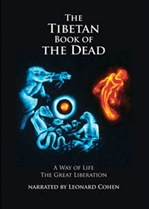 Tibetan Book of the Dead, DVD, Part 1&2<br> Narrated by Leonard Cohen