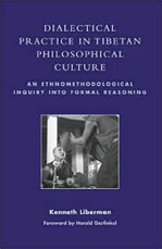 Dialectical Practice in Tibetan Philosophical Culture <br>  By: K. Liberman