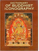 Dictionary of Buddhist Iconography, vol. 10, Lokesh Chandra